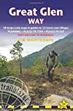 Great Glen Way: (Trailblazer British Walking Guide) 38 Large-Scale Maps & Guides to 15 Towns and Villages - Planning, Places to Stay, Places to Eat - Fort William to Inverness (British Walking Guides)