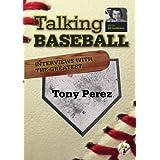 Talking Baseball with Ed Randall - Cincinnati Reds - Tony Perez Vol.1