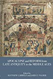 "Matthew Gabriele, ""Apocalypse and Reform from Late Antiquity to the Middle Ages"" (Routledge, 2018)"
