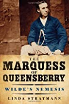 The Marquess of Queensberry by Oscar Wilde…