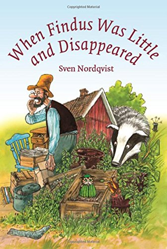 When Findus was Little and Disappeared (Findus and Pettson) (Findus & Pettson)