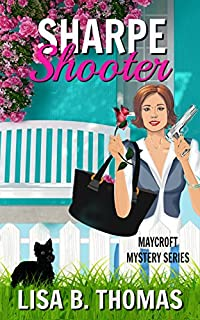 Sharpe Shooter by Lisa B. Thomas ebook deal