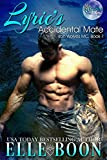 Download Lyric's Accidental Mate (Iron Wolves MC 1 ~ Bite of the Moon) in PDF ePUB Free Online