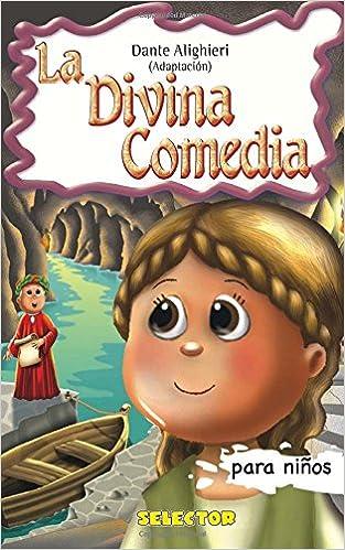 La Divina Comedia: Clásicos para niños Clasicos para ninos / Classics for Kids: Amazon.es: Dante Alighieri: Libros