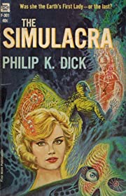 The Simulacra (Ace Science Fiction F-301)…