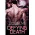 Defying Death (Cyborg Sizzle Book 4)