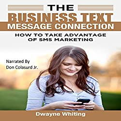 The Business Text Message Connection