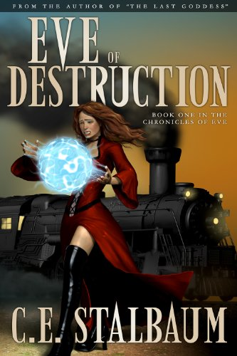 Eve of Destruction (The Chronicles of Eve Book 1)
