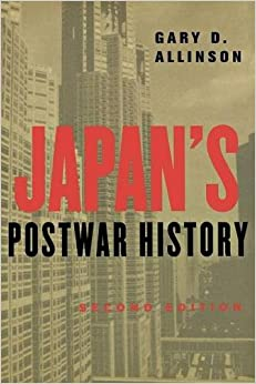 Book Japan's Postwar History, Second Edition by Gary D. Allinson (2004-03-31)