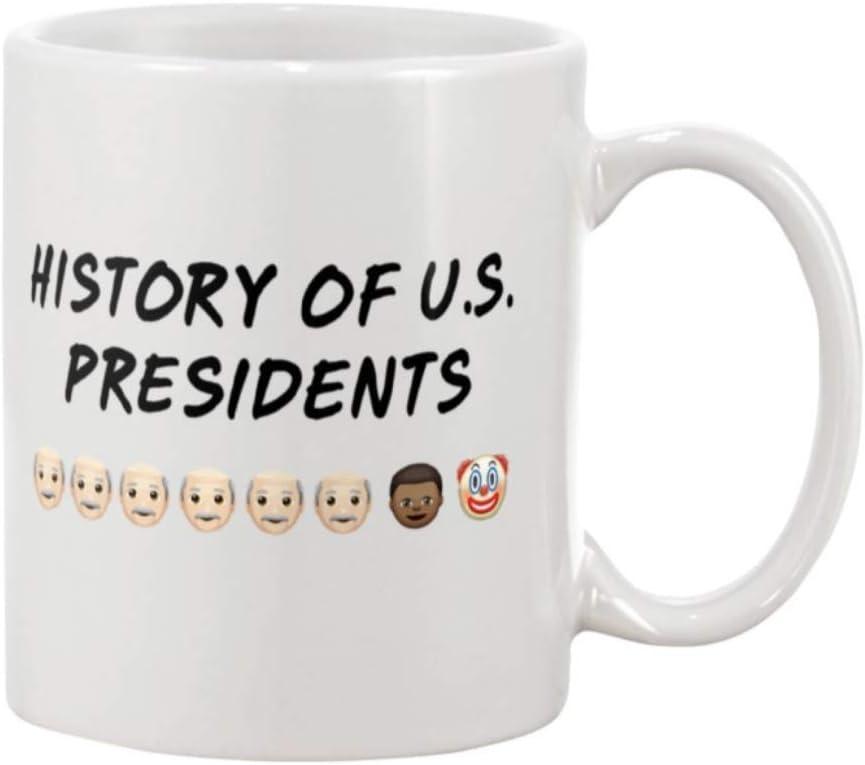 History of U.S Presidents. Funny mug gift, parody mug gift. Coffee Mug 11oz