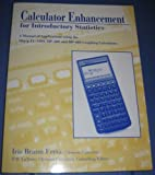 Calculator Enhancement for Introductory Statistics : A Manual of Applications Using the Sharp EL-5200, HP-28S and HP-48S Graphing Calculators, Fetta, Iris B., 0030927269