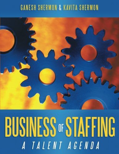 Business of Staffing: A Talent Agenda