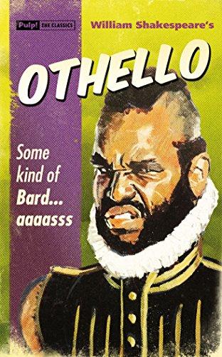 Othello (Pulp! The Classics)
