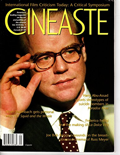 Cineaste (Vol. XXXI 31 No. 1) Winter 2005 Hany Abu-Assad's Paradise Now, Noah Baumbach's the Squid and the Whale, Federico Fellini's La Dolce Vita, Joe Bob Briggs on Russ Meyer