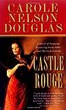 Castle Rouge, Carole Nelson Douglas, 0765345714
