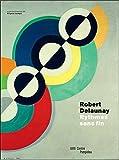 Robert Delaunay - Rythmes sans fin