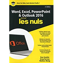 Word, Excel, PowerPoint et Outlook 2016 pour les Nuls mégapoche, 2e édition (MEGAPOCHE NULS) (French Edition)