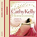 Homecoming Audiobook by Cathy Kelly Narrated by Bridget Forsyth