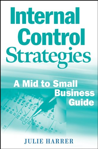 Download Internal Control Strategies: A Mid to Small Business Guide Pdf