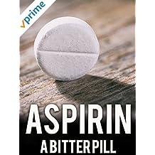 Aspirin: A Bitter Pill