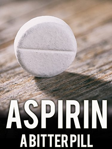 Aspirin: A Bitter Pill (Best Baby Bottle Reviews)