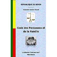 Code des Personnes et de la Famille (Collection Droit pour Tous t. 3) (French Edition)