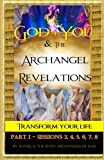 download ebook god + you & the archangel revelations: transform your life (part i - sessions: 3, 4, 5, 6, 7, 8) pdf epub