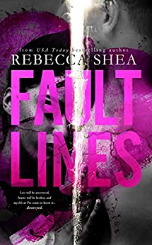 Fault Lines by [Shea, Rebecca]