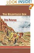 The Relentless Gun