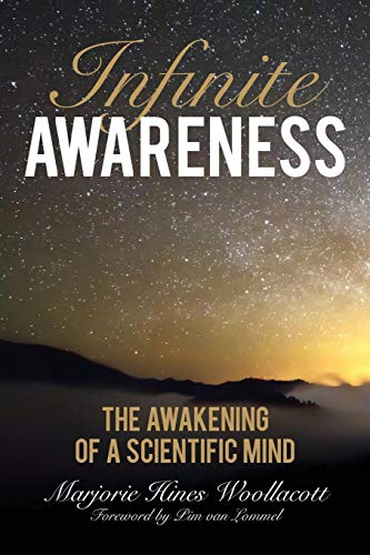 Infinite Awareness: The Awakening of a Scientific Mind por Marjorie Hines Woollacott