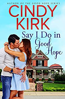 Say I Do in Good Hope (A Good Hope Novel Book 5) by [Kirk, Cindy]