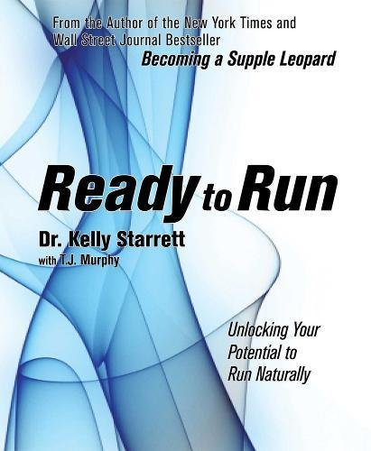 - Ready to Run: Unlocking Your Potential to Run Naturally