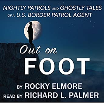 Amazon com: Out on Foot: Nightly Patrols and Ghostly Tales of a US