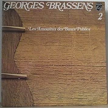 Georges Brassens Les Amoureux Des Bancs Publics Lp Amazoncom Music