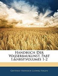 Handbuch Der Wasserbaukunst, Dritter Theil