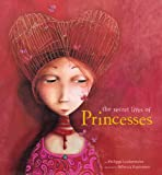 img - for The Secret Lives of Princesses book / textbook / text book