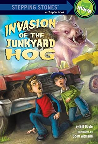 book cover of Invasion of the Junkyard Hog