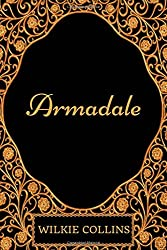 Armadale: By Wilkie Collins - Illustrated