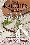 The Rancher Takes a Bride, Sylvia McDaniel, 1495224368