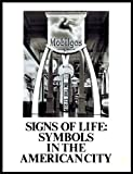 img - for Signs of Life: Symbols in the American City book / textbook / text book