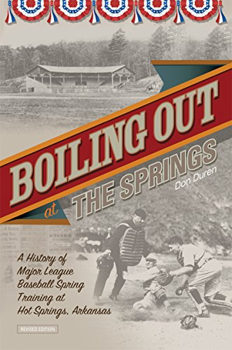 Boiling Out at the Springs: A History of Major League Baseba