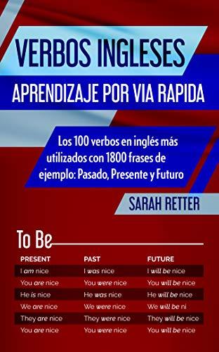 Verbos Ingleses Aprendizaje Por Via Rapida Los 100 Verbos
