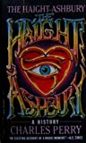The Haight-Ashbury, Charles Perry, 0394741447