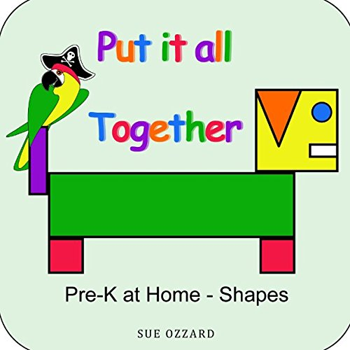 Pre-K at Home - Shapes: Put it all Together (Early Years Learning Series) pdf epub
