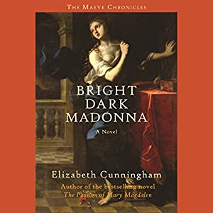 Bright Dark Madonna Audiobook