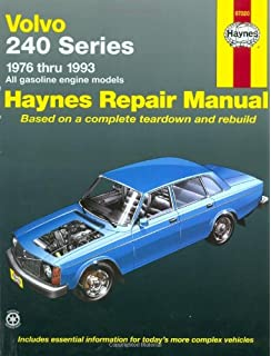 Volvo 240 Series: 1976 Thru 1993 All Gasoline Engine Models (Haynes Repair Manual)
