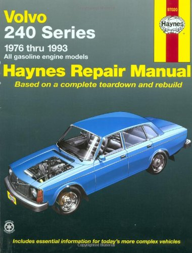 Volvo: 240 Series - 1976 thru 1993 - All gasoline engine models (Haynes Manuals)