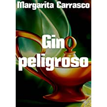 Gin peligroso (Spanish Edition)