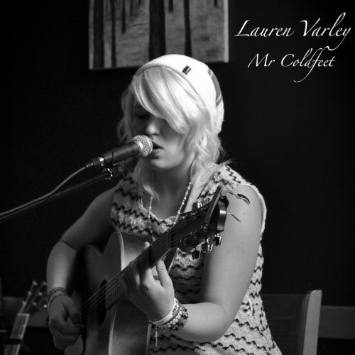 Mr Coldfeet Acoustic By Lauren Varley On Amazon Music