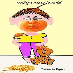 Toby's New World